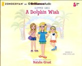 A Dolphin Wish - unabridged audio book on CD