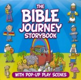 The Bible Journey Storybook: With Pop-Up Play Scenes