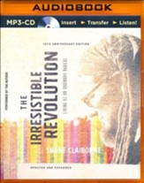 Irresistible Revolution, Updated and Expanded: Living as an Ordinary Radical - unabridged audio book on MP3-CD