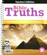 Bible Truths: Level B (Grade 8) Teacher Edition with CD-ROM, 4th Edition