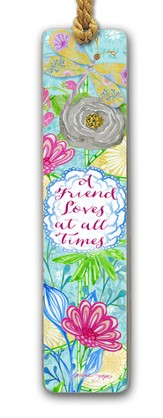 A Friend Loves At All Times Bookmark