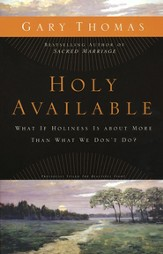 Holy Available: What If Holiness Is about More Than What We Don't Do? - eBook