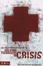 The Youth Worker's Guide to Helping Teenagers in Crisis - Slightly Imperfect