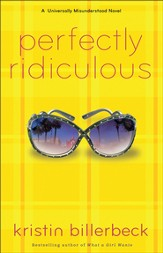 Perfectly Ridiculous: A Universally Misunderstood Novel - eBook