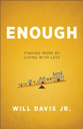 Enough: Finding More by Living with Less - eBook