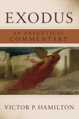 Exodus: An Exegetical Commentary - eBook
