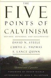 The Five Points of Calvinism, 2nd Ed.