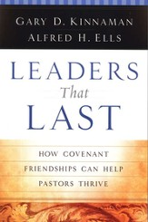 Leaders That Last: How Covenant Friendships Can Help Pastors Thrive - eBook
