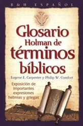 Glosario Holman de Términos Bíblicos  (Holman Treasury of Key Bible Words)