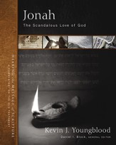 Jonah: The Scandalous Love of God
