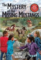 Mystery of the Missing Mustangs: A Troop 13 Mystery - eBook