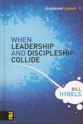 When Leadership and Discipleship Collide (slightly imperfect)
