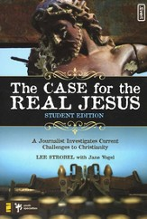 The Case for the Real Jesus, Student Edition