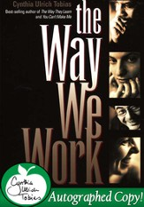 The Way We Work - Autographed Edition