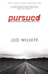 Pursued: God's Divine Obsession with You - eBook