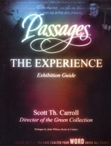 Passages: The Experience, Exhibition Guide