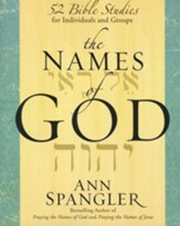 The Names of God: 52 Bible Studies for Individuals and Groups