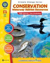 Conservation: Waterway Habitats Resources Gr. 5-8 - PDF Download [Download]