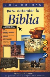 Guia Holman para entender la Biblia: Holman QuickSource Guide to Understanding the Bible (Spanish Edition)