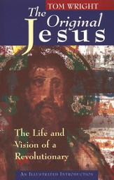 The Original Jesus An Illustrated Introduction