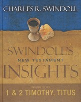 Insights on 1 & 2 Timothy and Titus