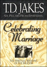 Celebrating Marriage: The Spiritual Wedding of the Believer, Softcover