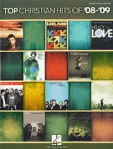Top Christian Hits of '08-'09 (Piano, Vocal, Guitar)