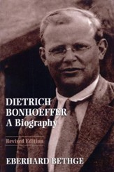 Dietrich Bonhoeffer: A Biography, Revised