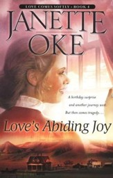 Love's Abiding Joy, Love Comes Softly Series # 4, a Novel