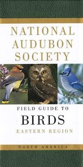 The National Audubon Society Field Guide to North American Birds: Eastern Region, Revised