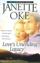 Loves Unending Legacy, Love Comes Softly Series, a Novel