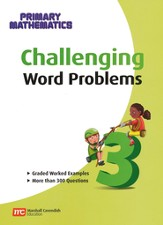Singapore Math Challenging Word Problems for Primary Mathematics 3