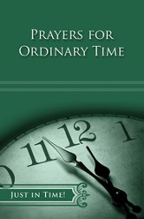 Just in Time! Prayers for Ordinary Time - eBook