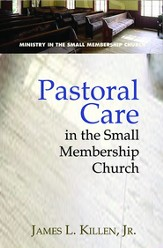 Pastoral Care in the Small Membership Church - eBook