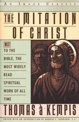 The Imitation of Christ: Next to the Bible, The Most  Widely  Read Spiritual Work of All Time