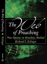 The Web of Preaching: New Options In Homiletic Method - eBook