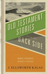 Old Testament Stories from the Back Side - eBook