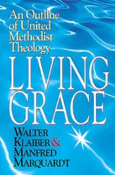 Living Grace: An Outline of United Methodist Theology - eBook