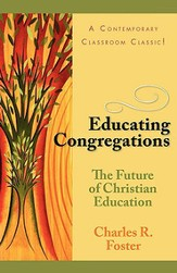 Educating Congregations: The Future of Christian Education - eBook