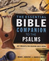 The Essential Bible Companion to the Psalms: Key  Insights for Reading God's Word