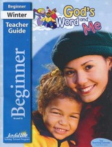 God's Word and Me Beginner (Ages 4 & 5) Teacher Guide (2015 Edition)