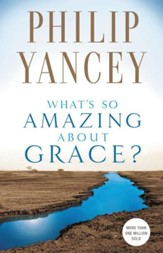 What's So Amazing About Grace? - eBook