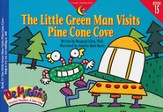 Dr. Maggie's Phonics Readers Book #15: The Little Green Man Visits Pine Cone Cove