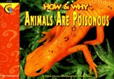 How & Why Animals Are Poisonous Grades 1-3
