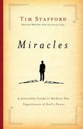 Miracles: A Journalist Looks at Modern Day Experiences of God's Power - eBook