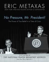 No Pressure Mr. President - eBook