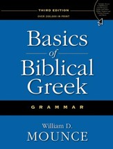 Basics of Biblical Greek Grammar, Third Edition - Slightly Imperfect