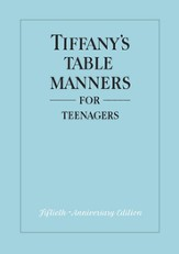 Tiffany's Table Manners for Teen-Agers