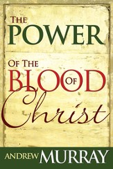 Power Of The Blood Of Christ - eBook