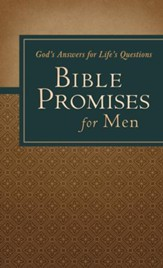 Bible Promises for Men: God's Answers for Life's Questions - eBook